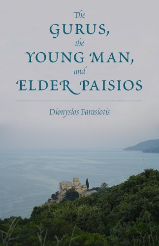 The Gurus, the Young Man, and Elder Paisios (Religious For Young Men)