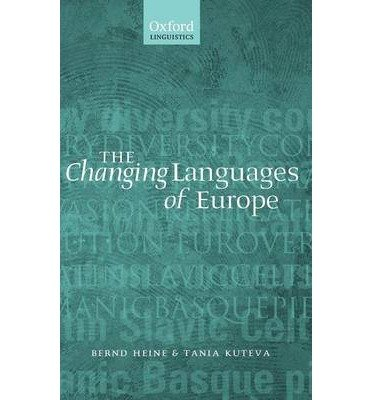 [(The Changing Languages of Europe)] [Author: Bernd Heine] published on (August, 2006) PDF