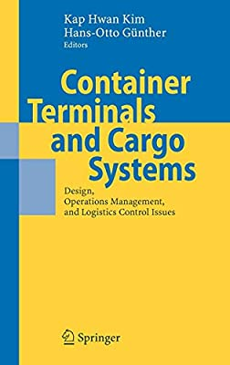 Container Terminals and Cargo Systems: Design, Operations Management