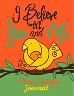 I Believe In You And Memother Daughter Journalmommy And Me Book