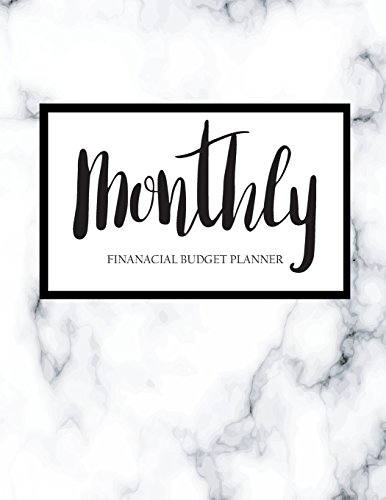 Pdf Home Monthly Financial Budget Planner: Bill Organizer Notebook, Budget Organizer, Bill Paying Notebook, Business Money Personal Finance Journal Planning (Budgeting & Money Management) (Volume 5)