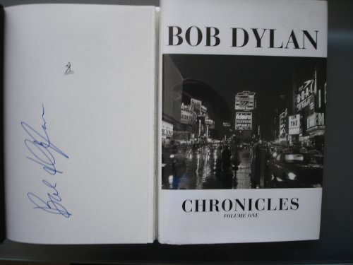 Chronicles SIGNED 1st edition (Volume (Bob Dylan Signed)