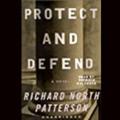 Protect and Defend: A Novel | Richard North Patterson