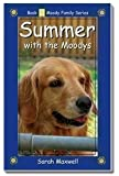 Summer with the Moodys