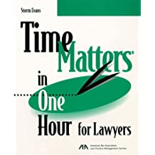 Time Matters in One Hour for Lawyers