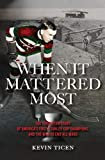 When It Mattered Most: The Forgotten Story of America's First Stanley Cup Champions, and the War to End All Wars