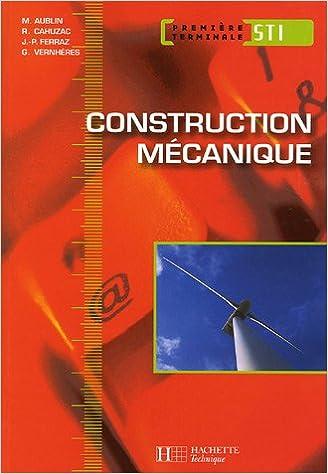 En ligne téléchargement gratuit Construction mécanique 1e et Tle STI pdf, epub