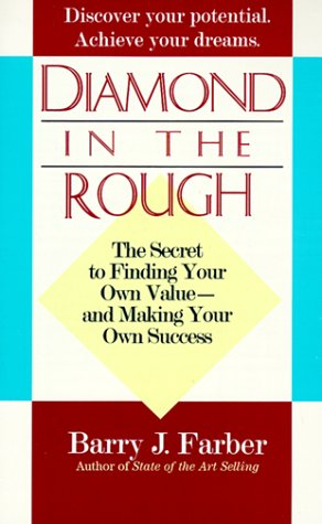 Diamond in the Rough: The secret to finding your own value - and making your own success. - APPROVED