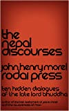 The Nepal Discourses, John Henry Morel, 1935436759