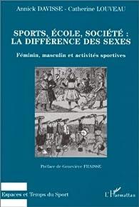 Sports, école, société: la différence des sexes- Féminin, masculin et activités sportives par Annick Davisse
