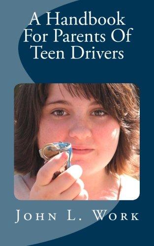 A Handbook For Parents Of Teen Drivers
