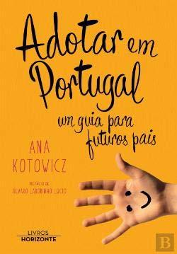 Adotar em Portugal Um guia para futuros pais