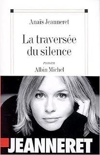 La traversée du silence
