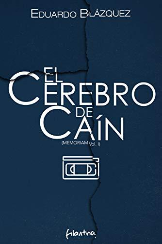 El cerebro de Caín: (Memoriam Vol.1) (Spanish Edition) by