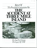 Report of the President's Commission on the Accident at Three Mile Island: The need for change : the legacy of TMI
