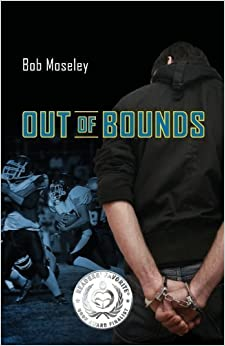 Out of Bounds by Moseley, Bob (2012)