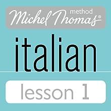 Michel Thomas Beginner Italian Lesson 1 | Livre audio Auteur(s) : Michel Thomas Narrateur(s) : Michel Thomas