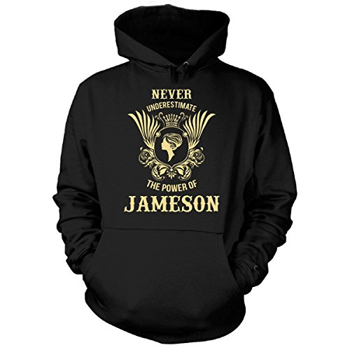 (Never Underestimate The Power Of Jameson - Hoodie Black XL)