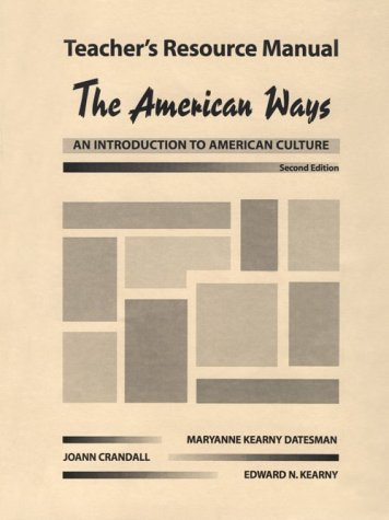 The American Ways - An Introduction to American Culture: Teacher's Resource Manual