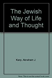The Jewish Way of Life and Thought
