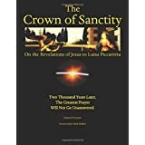 The Crown of Sanctity: On the Revelations of Jesus to Luisa Piccarreta