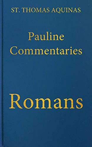 Commentary What To Consider When >> Commentary On The Letter Of Saint Paul To The Romans Latin English