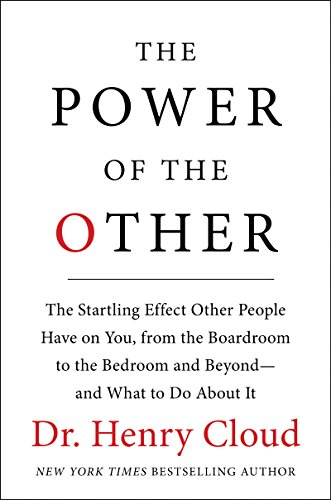 (The Power of the Other: The startling effect other people have on you, from the boardroom to the bedroom and beyond-and what to do about it )