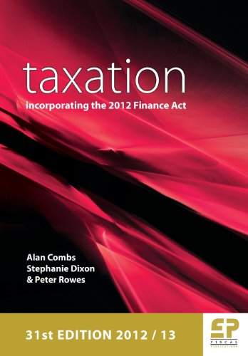 Taxation Incorporating the 2012 Finance ACT (31st Edition)