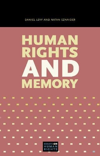 Human Rights and Memory (Essays on Human Rights) by Penn State University Press