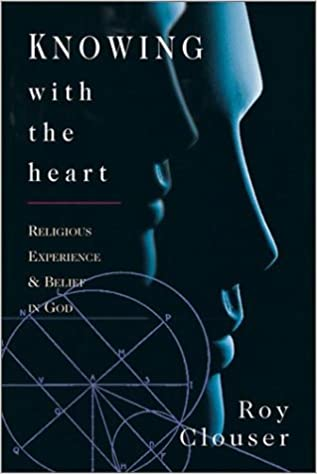 Knowing With the Heart: Religious Experience & Belief in God