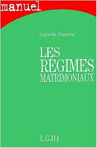 Télécharger des ebooks en ligne pdf Les régimes matrimoniaux 2275023666 PDF