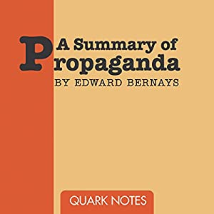 Summary of Propaganda Audiobook