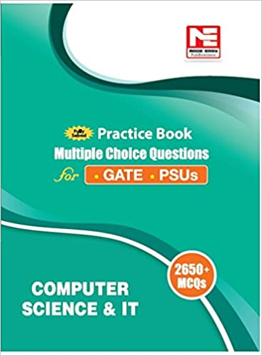 Practice Book for GATE & PSUs: Computer Science & IT (2650 MCQs) - by Made Easy Editorial Board