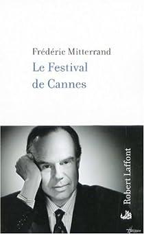 Le Festival de Cannes par Mitterrand