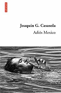 vignette de 'Adios Mexico (Casasola, Joaquin G.)'