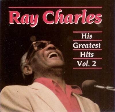 Ray Charles - Ray Charles His Greatest Hits, Vol. 2 - Zortam Music