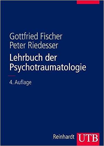 Gottfried Fischer lehrbuch der psychotraumatologie gottfried fischer