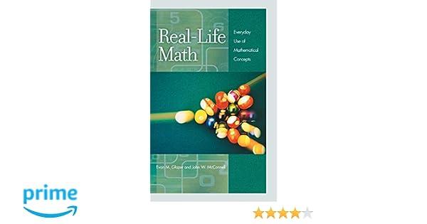 Amazon com: Real-Life Math: Everyday Use of Mathematical