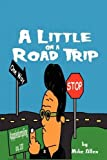 A Little on a Road Trip, Mike Allen, 1432739425