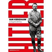 Hitler: La biografía definitiva