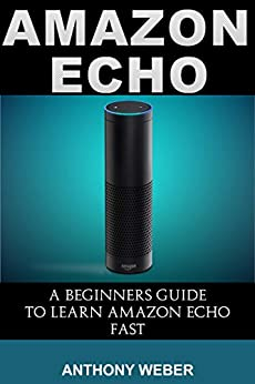 Amazon Echo Beginners services digital ebook
