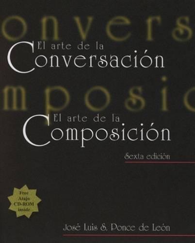 El arte de la conversacion, El arte de la composicion (with Atajo 3.0 CD-ROM: Writing Assistant for Spanish)
