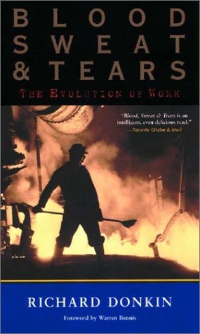 Blood, Sweat and Tears: The Evolution of Work ebook