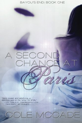 A Second Chance at Paris (Bayou's End) (Volume 1)