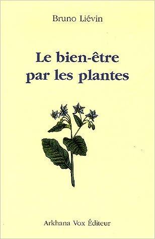 Téléchargement de la collection de livres Epub Bien-être par les plantes MOBI by Bruno Liévin 2906588407