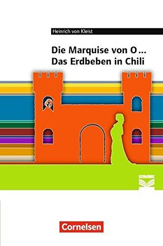 Cornelsen Literathek: Marquise von O... / Das Erdbeben von Chili: Empfohlen für das 10.-13. Schuljahr. Textausgabe. Text - Erläuterungen - Materialien