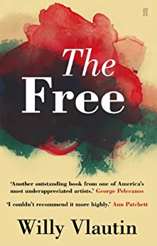 The Free by [Vlautin, Willy]