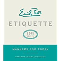 Emily Post's Etiquette: Manners for Today