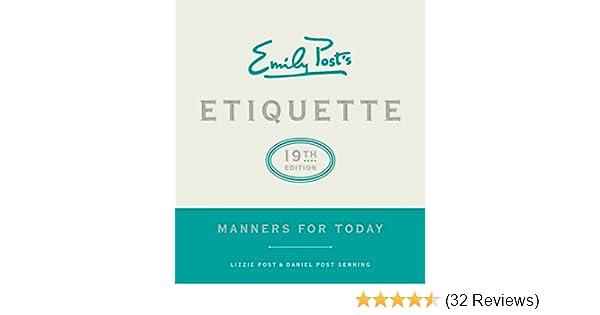 amazoncom emily posts etiquette 19th edition manners for today emilys posts etiquette 9780062439253 lizzie post daniel post senning books