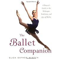Minden, E: Ballet Companion: A Dancer's Guide to